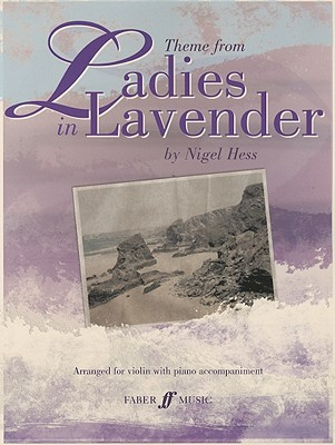 Theme from Ladies in Lavender By Hess, Nigel (COP)